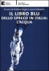 Il libro blu dello spreco in Italia: lacqua  Andrea Segr Luca Falasconi  Edizioni Ambiente