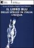 Il libro blu dello spreco in Italia: l'acqua  Andrea Segrè Luca Falasconi  Edizioni Ambiente