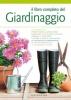 Il libro completo del giardinaggio  Autori Vari   Gribaudo