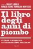 Il libro degli anni di piombo  Marc Lazar   Rizzoli
