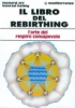 Il libro del Rebirthing  Leonard Orr Konrad Halbig  Edizioni Mediterranee