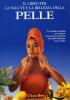 Il libro per la salute e la bellezza della pelle  Nuria Polo   Lyra Libri