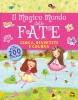 Il Magico Mondo delle Fate  Kate Daubney   Macro Junior