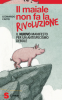Il maiale non fa la rivoluzione  Leonardo Caffo   Sonda Edizioni