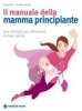Il manuale della mamma principiante  Tina Glasl Stefanie Reger  Tecniche Nuove