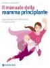 Il manuale della mamma principiante  Tina Glasl Stefanie Reger  Tecniche Nuove