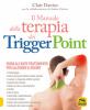Il Manuale della Terapia dei Trigger Point  Clair Davies Amber Davies  Bis Edizioni