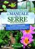 Il Manuale delle Serre - Polytunnel  Andy McKee Mark Gatter  Arianna Editrice