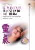 Il Manuale Illustrato del Reiki  Mikao Usui Frank Arjava Petter  Edizioni Mediterranee