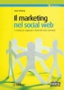 Il marketing nel social web  Tamar Weinberg   Tecniche Nuove