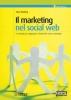 Il marketing nel social web  Tamar Weinberg   Tecniche Nuove