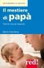 Il mestiere di papà  Martin Greenberg   Red Edizioni