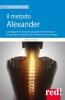 Il metodo Alexander  Sarah Barker   Red Edizioni
