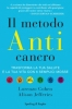 Il metodo anticancro  Lorenzo Cohen Alison Jefferies  Sperling & Kupfer