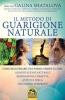 Il Metodo di Guarigione Naturale  Galina Shatalova   Macro Edizioni
