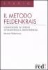 Il metodo Feldenkrais  Moshe Feldenkrais   Red Edizioni