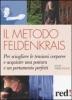 Il metodo Feldenkrais  Anna Triebel-thome   Red Edizioni