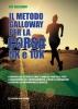 Il metodo Galloway per corsa 5K e 10K  Jeff Galloway   Edizioni Mediterranee
