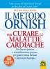 Il Metodo Ornish per curare le Malattie Cardiache (Copertina rovinata)  Dean Ornish   Macro Edizioni