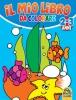 Il Mio Libro da Colorare - 2/3 Anni  Autori Vari   Macro Junior