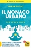 Il Monaco Urbano (bestseller del New York Times)  Pedram Shojai   Macro Edizioni