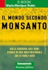 Il mondo secondo Monsanto (ebook)  Marie-Monique Robin   Arianna Editrice