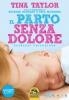 Il Parto senza Dolore  Tina Taylor   Macro Edizioni