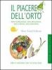 Il piacere dell'orto  Alberto Arossa   Slow Food Editore