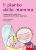 Il Pianto della Mamma  Aurora Mastroleo Laura Arcaro  Red Edizioni