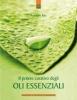 Il potere curativo degli oli essenziali  Rodolphe Balz   Edizioni il Punto d'Incontro