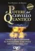 Il Potere del Cervello Quantico  Italo Pentimalli J.L. Marshall  Uno Editori