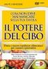 Il Potere del Cibo. Scopri cosa non deve mai mancare sulla tua tavola (WEBINAR)  Franco Berrino Antonio Morandi Roberto Gatto Macro Edizioni