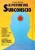 Il Potere del Subconscio  Joseph Murphy   Edizioni Mediterranee