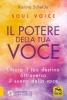 Il Potere della Tua Voce - Soul Voice  Karina Schelde   Macro Edizioni