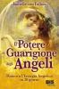 Il Potere di Guarigione degli Angeli  Isabelle Von Fallois   Bis Edizioni