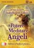 Il Potere di Meditare con gli Angeli (3 CD Audio di Meditazioni + Seminario in DVD)  Isabelle Von Fallois   Macro Edizioni