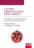 Il Potere Farmacologico degli Alimenti  Domenica Arcari Morini Anna D'Eugenio Fausto Aufiero Red Edizioni
