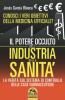 Il Potere Occulto dell'Industria della Sanità  Jesús García Blanca   Macro Edizioni