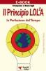 Il Principio LOL²A (ebook)  Francoise Egli René Egli  Essere Felici