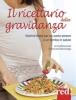 Il ricettario della gravidanza  Anna Marconato Emanuela Sacconago  Red Edizioni