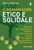 Il risparmiatore etico e solidale  Marco Gallicani   Altreconomia