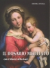 Il Rosario meditato (con i Misteri della Luce)  Roberto Bagato Tiziana Bagato  Editrice Ancilla