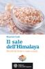 Il sale dell'Himalaya  Maurizio Costi   L'Età dell'Acquario Edizioni