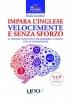 Impara l'Inglese Velocemente e Senza Sforzo  Paola Iacobini   Uno Editori