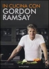In cucina con Gordon Ramsay  Gordon Ramsay   Sperling & Kupfer