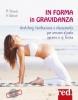 In forma in gravidanza (con CD di musiche rilassanti)  Miriam Wessels Heike Oellerich  Red Edizioni