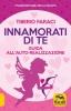 Innamorati di Te  Tiberio Faraci   Macro Edizioni