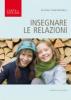 Insegnare le relazioni  Silvana Brunelli   Podresca Edizioni
