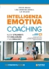 Intelligenza Emotiva e Coaching  Steve Neale Lisa Spencer-Arnell Liz Wilson Unicomincazione