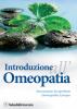 Introduzione all'Omeopatia (Copertina rovinata)  Associazione Lycopodium   Salus Infirmorum